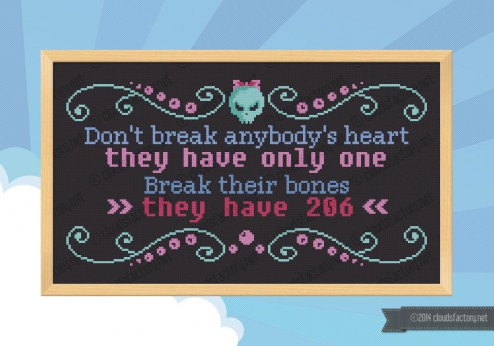 break their bones cross stitch quote