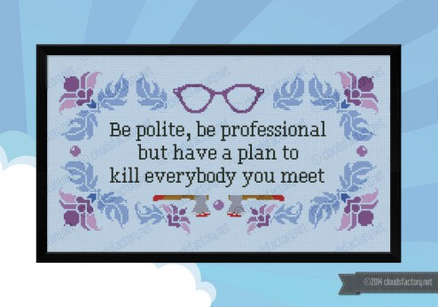 be polite cross stitch quote