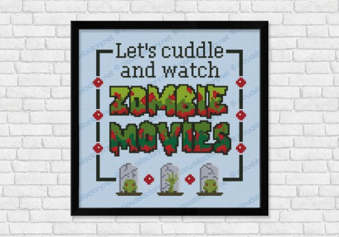 Let's cuddle and watch Zomvie Movies - Quote