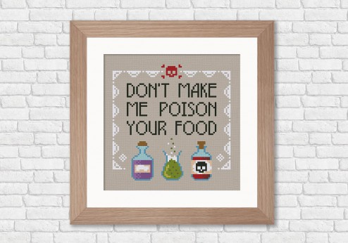 Don't make me poison you food cross stitch