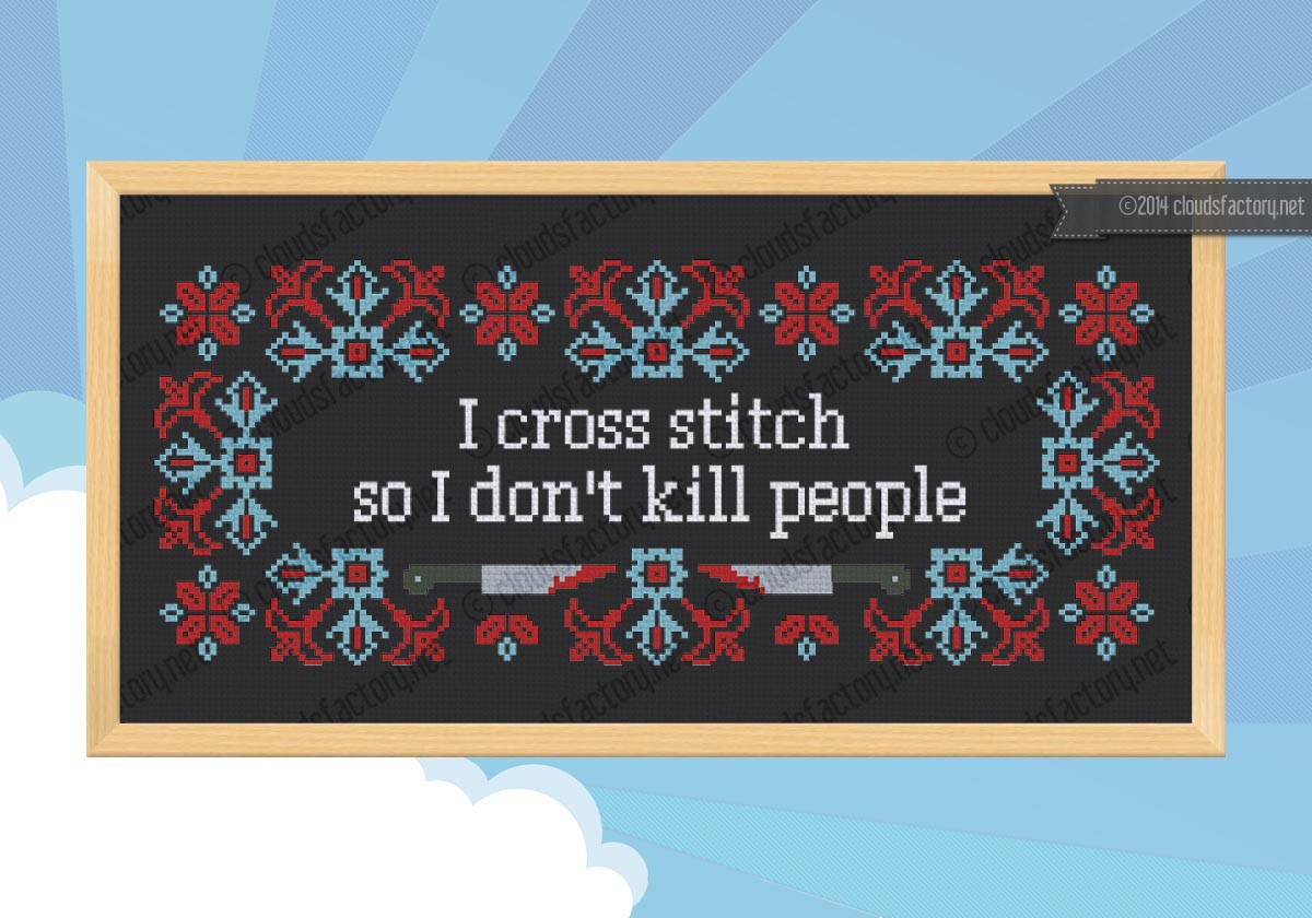 I Cross Stitch Quote Digital Cross Stitch Pattern
