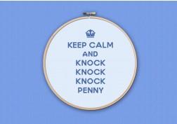 Keep Calm and knock knock knock Penny