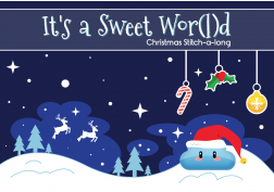 It's a Sweet Wor(l)d - Christmas Stitch-a-Long