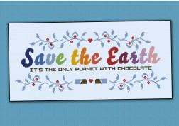 Save the Earth - Chocolate quote
